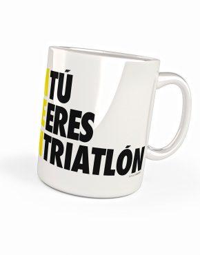 Taza Tú eres Triatlón